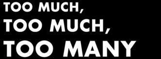 too-much-680.jpg